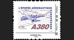 """A380-109NM : 2010 - TPP France """"A380 volant vers l'Amérique et Concorde"""" / Monde 20g"""