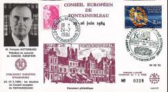 "PE72 : 1984 - FDC ""Conseil Européen de Fontainebleau 25-26 juin - Président Mitterrand"""