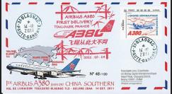 "A380-151 : 2011 - FFC (Pli) Toulouse-Pékin ""Livraison du 1er A380 China Southern Airlines"""