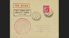 """AV-0150T1 : 1939 - Pli PAR AVION """"Premier courrier aérien Montpellier - Marseille"""""""