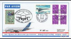 """A380-2T2 : 2005 - Pli France """"1er roulage autonome du prototype 001 de l'A380"""""""