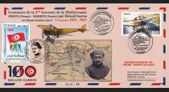 "GARROS13-4 : 2013 - Pli France-Tunisie ""100 ans traversée Méditerranée par Roland Garros"""