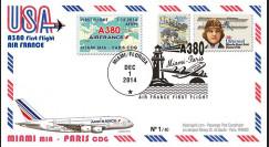 """A380-290T4 : 2014 - FFC USA """"A380 Air France Vol inaugural AF099 Miami-Paris"""" TYPE4"""