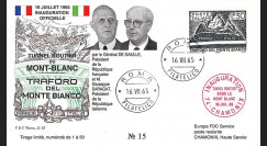 "FE12ba-T2 : 1965 ITALIE FDC ""Inauguration tunnel du Mont-Blanc / DE GAULLE - SARAGAT"""