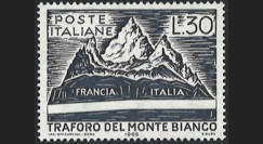 "FE12ba-N : 1965 - ITALIE timbre-poste 30L ""Inauguration du tunnel du Mont-Blanc"""