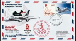 """A380-65T1 : 2008 FFC Singapour """"JO BEIJING 2008 / 1er vol 380 Singapour-Pékin"""" TYPE1"""