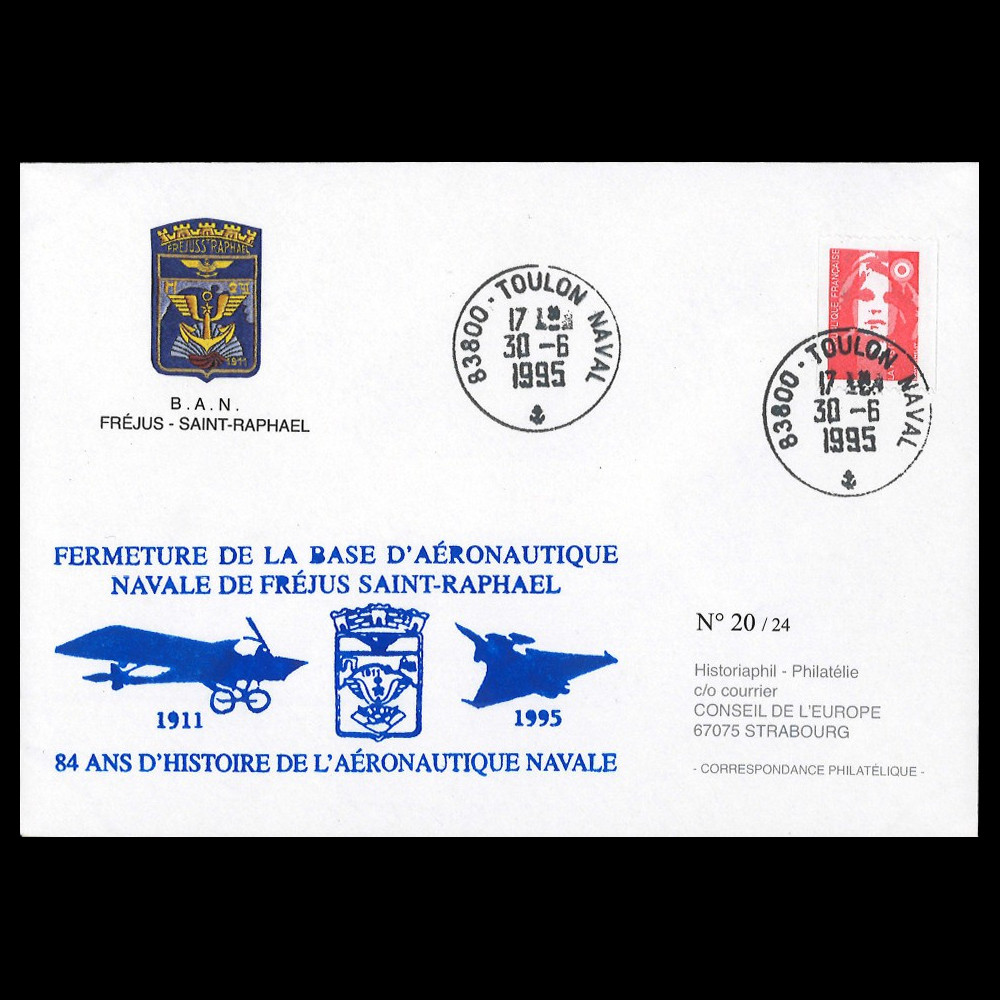 "AERONAV95-FRE 1995 FDC France ""Fermeture Base Aéronautique Navale Fréjus St-Raphaël"""